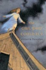 The Girl Who Could Fly Victoria Forester 2008 Hardcover with Jacket