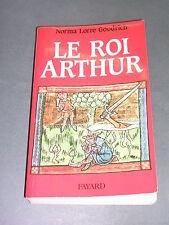 Esotérisme Mythe arthurien N.L. Goodrich Le roi Arthur 1991
