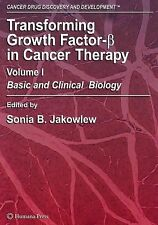 Cancer Drug Discovery and Development Ser.: Transforming Growth Factor-Beta...