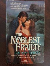 The Noblest Frailty by Patricia Veryan (1985) - Regency PB