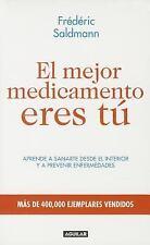 El mejor medicamento eres tú (Spanish Edition), Saldmann, Frederic, Good Conditi