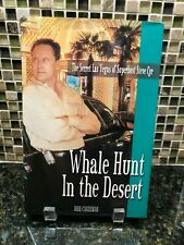AUTOGRAPHED / SIGNED - Whale Hunt in the Desert by Deke Castleman