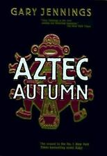 Aztec Autumn, Gary Jennings, 0312862504, Book, Acceptable