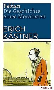 Fabian: Die Geschichte eines Moralisten von Kästner, Erich   Buch   Zustand gut