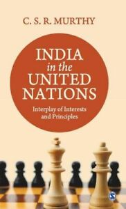 INDIA IN THE UNITED NATIONS BN MURTHY C.S.R. SAGE PUBLICATIONS INDIA PVT LTD HAR
