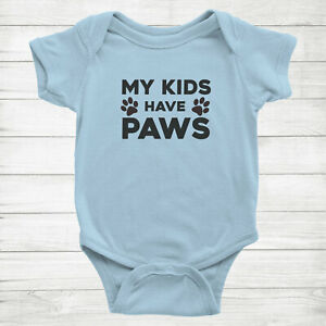 My Kids Have Paws Cute Costume Tee Meow Dog Pet Lover Kitty Baby Infant Bodysuit