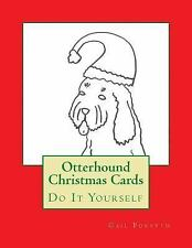 Otterhound Christmas Cards : Do It Yourself by Gail Forsyth (2015, Paperback)