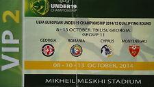 VIP TICKET 8/10/13.11.2014 U19 Georgien Georgia - Romania Cyprus Montenegro