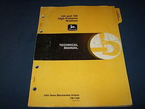 JOHN DEERE 125 140 PRESSURE WASHER TECHNICAL SERVICE REPAIR MANUAL TM-1358