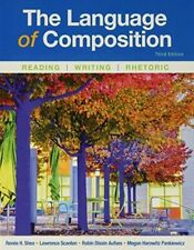 The Language of Composition : Reading, Writing, Rhetoric