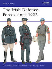 NEW The Irish Defence Forces since 1922 (Men-at-Arms) by Donal MacCarron