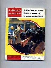 James Hadley Chase # ASSICURAZIONE SULLA MORTE # Mondadori 1963 N.769