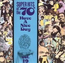 VARIOUS ARTISTS - SUPER HITS OF THE '70S: HAVE A NICE DAY, VOL. 19 NEW CD