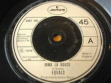 "THE EQUALS - IRMA LA DOUCE  7"" VINYL"