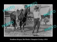 OLD HISTORIC PHOTO OF PENDLETON OREGON, RED PARKER WORLD CHAMPION COWBOY c1914