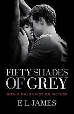 Fifty Shades of Grey (Movie Tie-In Edition): Book One of the Fifty Shades Trilogy by E L James (Paperback / softback, 2015)