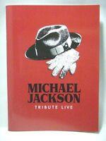 MICHAEL JACKSON TRIBUTE LIVE JAPAN Program Book 2011