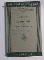 Il Principe di Niccolò Machiavelli - Maria Maggi - Cappelli - 1955 - G