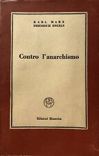 KARL MARX FRIEDRICH ENGELS CONTRO L'ANARCHISMO EDIZIONI RINASCITA 1950