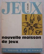 Jeux Nouvelle moisson de jeux E GUILLEN & BERNADAC éd Presses Ile de France 1970