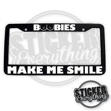 Boobies Make Me Smile License Plate Frame Funny Car Truck Suv JDM Tuner Euro KDM