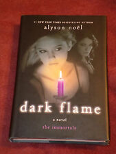 Dark Flame by Alyson Noël (2010, Hardcover) SIGNED first print Immortals #4 Fine