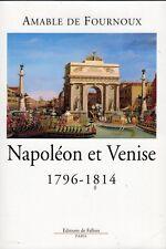 C1 Fournoux NAPOLEON ET VENISE 1796 1814 Italie
