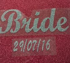Hotfix iron on transfer bridal words & date for weddings or hen partys