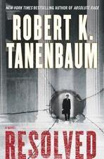 Resolved : A Novel by Robert Tanenbaum (2003, Hardcover)