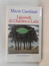 I GIOVEDI DI CHARLES E LULA Marie Cardinal Alda La Rosa Bompiani I ediz 1994 di