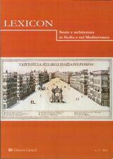 Lexicon. Storie e Architettura in Sicilia e nel Mediterraneo (2013). Vol. 17