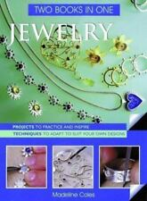 Jewelry Two Books In One: Projects To Practice & Inspire * Techniques-ExLibrary