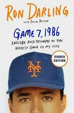 Game 7, 1986 - Failure and Triumph in the Biggest Game of My Life - Autographed
