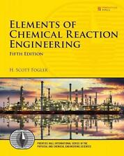 Elements of Chemical Reaction Engineering, H. Scott Fogler, Fifth Edition