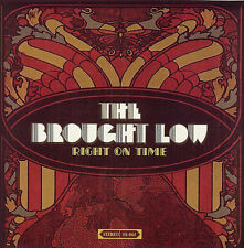 THE BROUGHT LOW Right on Time LP Colored? Black Crowes Faces Stones Supersuckers