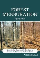Forest Mensuration by John A., Jr. Kershaw, Bertram Husch, Mark J. Ducey and...
