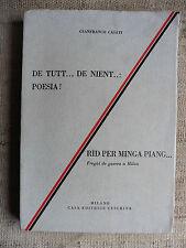 De Tutt... De Nient...: Poesia! Rid Per Minga Piang... Fregùi de guerra a Milan