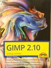 GIMP 2.10 - Einstieg und Praxis Gradias, Michael