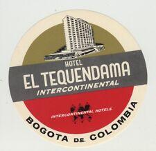 Hotel Tequendama Intercontinental - Bogota D.E. Colombia (Vintage Luggage Label)