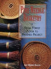 New ListingPine Needle Basketry : From Forest Floor to Finished Project Paperback