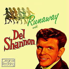 DEL SHANNON ~ RUNAWAY WITH NEW SEALED CD * ORIGINALS *