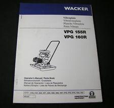 Wacker VPG 155R VPG 160R Vibroplate Compactor Parts Operator Maintenance Manual