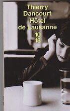 Thierry Dancourt - Hôtel de Lausanne - 10/18  - Christine Stretter - 23/7