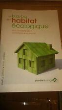 Le B.A.-BA de l'habitat écologique - Sylvain Moréteau