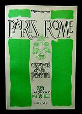 PARIS-ROME CROQUIS d'UN PELERIN- GUIMEZANES -Ed L'Arche de Noé 1950
