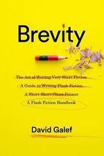 Brevity: A Flash Fiction Handbook, Galef, David, Good Book