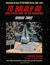 To Boldly Go: Rare Photos from the TOS Soundstage - Season Three NEW BOOK