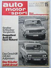 Auto Motor Sport 15/1967, TEST: Audi 80, Opel Rekord,