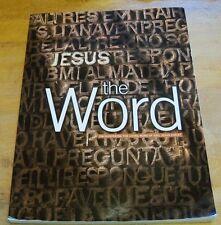 Jesus the WORD ~ Encountering The Living Word of God, Jesus Christ ~ EUC