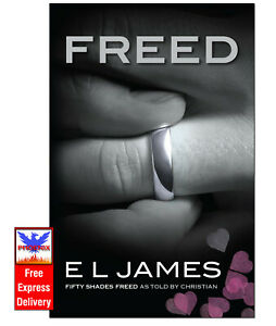 FREED Fifty Shades Freed By E L James PAPERBACK *BRAND NEW*